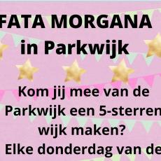PARKWIJK LICHT OP: Fata Morgana!